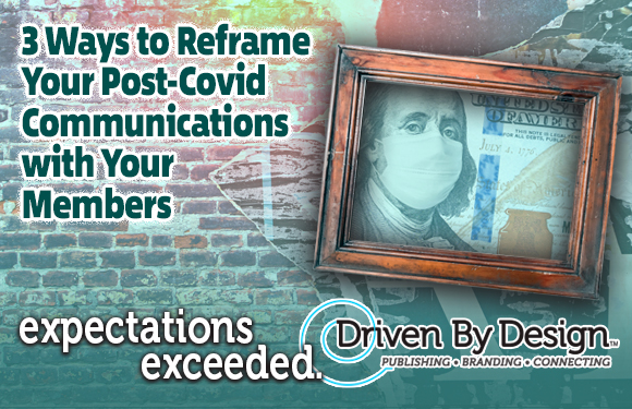 3 Ways to Reframe Your Post-Covid-19 Communications & Publishing Efforts